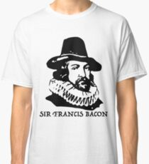 Sir Francis Bacon  Classic T-Shirt