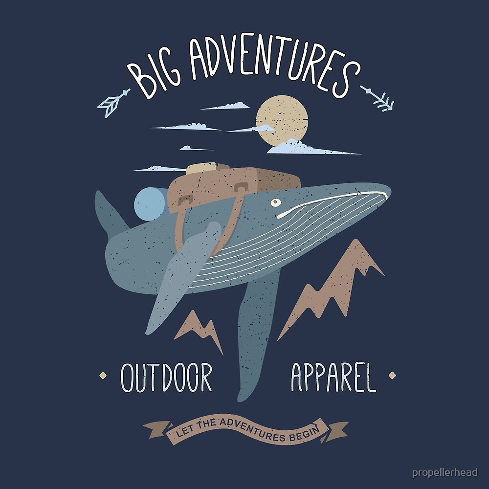 Big Adventures Outdoor Apparel - Whale by propellerhead