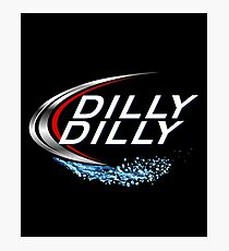 Dilly Dilly with Bud Light Photographic Print