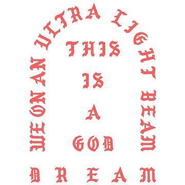 Ultralight Beam Kanye West  by yikesitsyeya