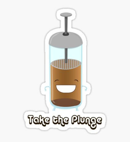 Take the Plunge Sticker