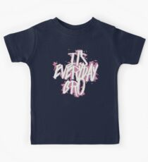 Its Everyday Bro / Its Every Day Bro / Jake Paul / Team 10 Kids Clothes