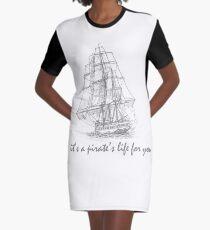 Pirate Ship - Pirate's Life Graphic T-Shirt Dress