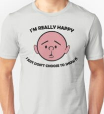 Karl Pilkington Quote, Happy T-Shirt