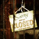 Sorry, we're closed - customizable by Kasia-D