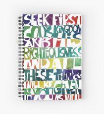 Seek First God's Kingdom  Spiral Notebook