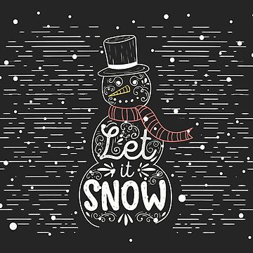 Let It Snow - Snowman by wfultzdesigns