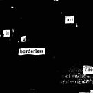 Art is a borderless dream by David Ralph  Lewis