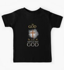 My God Is An Awesome God Christian Religious  Kids Clothes