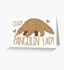 Verrückte Pangolin-Dame Grußkarte