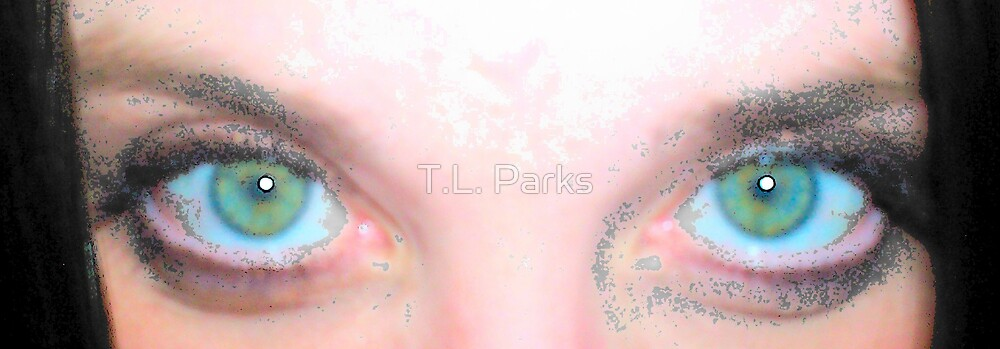 Green Eyed Art by T.L. Parks