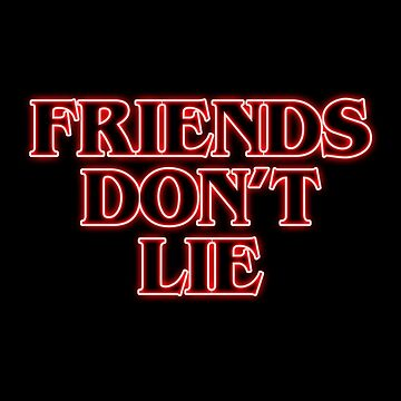 Friends Don't Lie {FULL} by fandomss