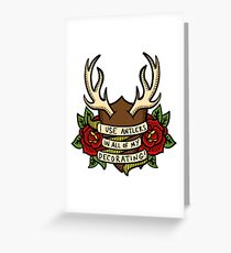 No-one Decorates Like Gaston Greeting Card