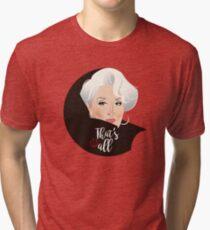 That's all Tri-blend T-Shirt