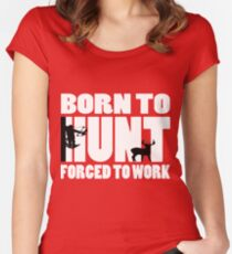 Born to Hunt (2) Women's Fitted Scoop T-Shirt