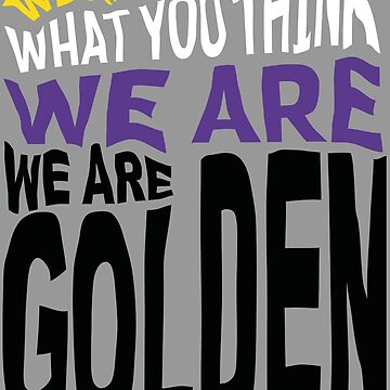 We Are Golden - Non-Binary by daedream
