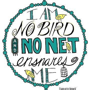 "Charlotte Brontë: ""I am no bird"" by tigerbright"