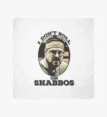 I Don't roll on Shabbos Scarf