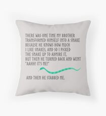 And Then He Stabbed Me. Throw Pillow