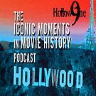 Hollow9ine's Iconic Moments in Movie History Podcast by Hollow9ine