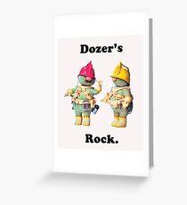 Dozer! Greeting Card