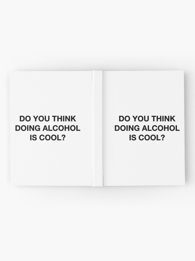 Alternate view of Do you think doing alcohol is cool? The Office Quote Hardcover Journal