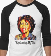 RECLAIMING MY TIME, Maxine Waters, never trump, not my president, resistance shirt  T-Shirt