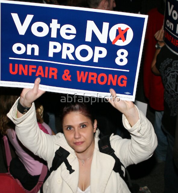 """I Say """"No On Prop 8"""" by abfabphoto"""