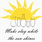 Make clay while the sun shines by Deanna Roberts Think in Pictures