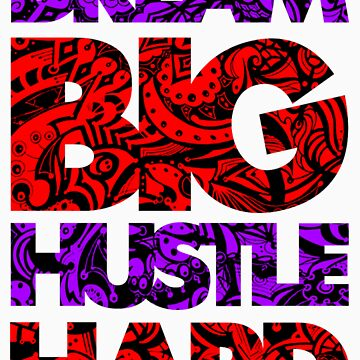 DREAM BIG / HUSTLE HARD [PURPLE/RED] by ElephantPack