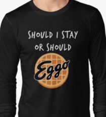Stranger Things - Should I Stay or Should - Eggo parody Long Sleeve T-Shirt