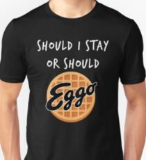 Stranger Things - Should I Stay or Should - Eggo parody Unisex T-Shirt