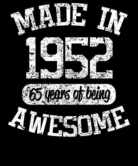 1952 Birthday Shirt