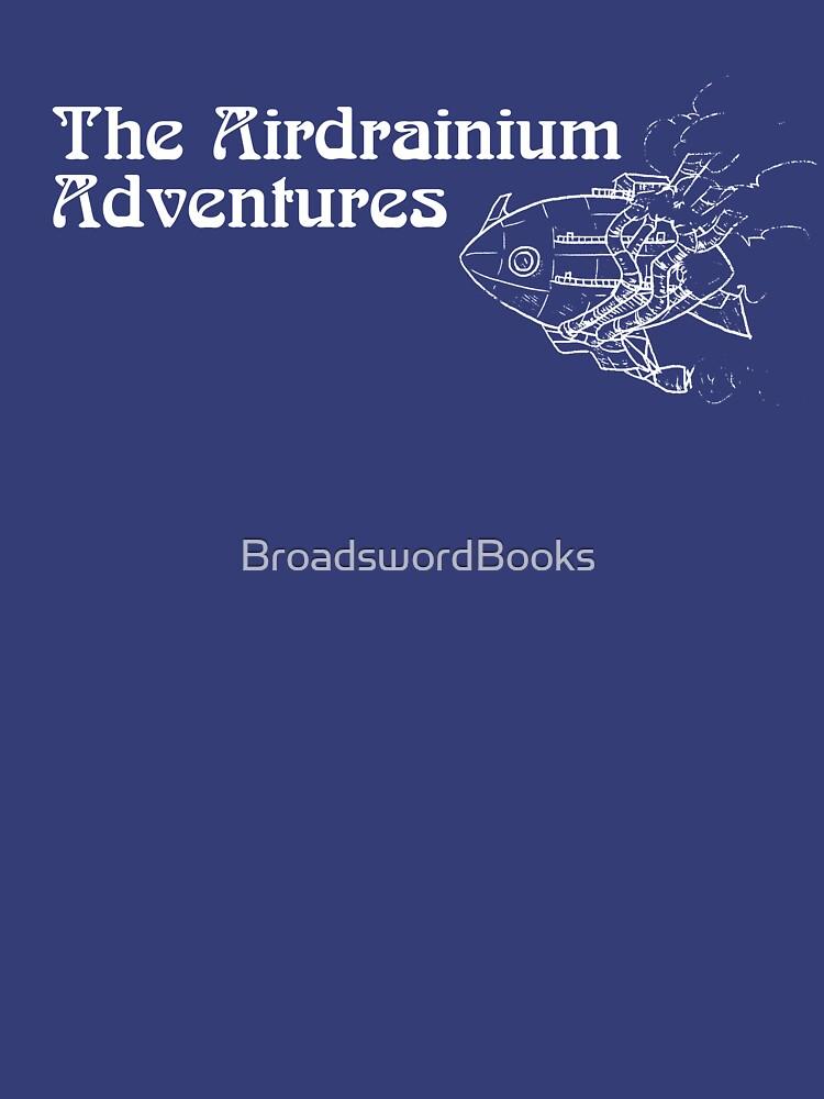 The Airdrainium Adventures w/ Airship in white by BroadswordBooks