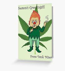 Dank Miser- Season's Greeting Ver. 1 Greeting Card