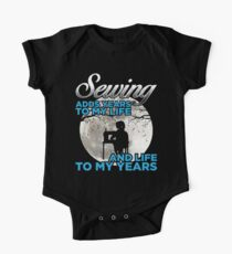 Funny Sewing Gifts For Sewer Sewing Adds Years To My Life Kids Clothes