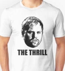 Phil  The Thrill  Kessel Unisex T-Shirt