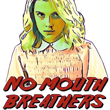 no mouth breathers allowed by gracefullmess