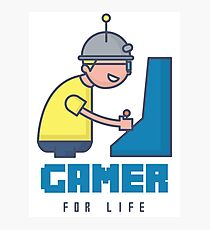 Gamer For Life Photographic Print