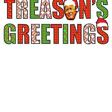 Treason's Greetings,  Anti Donald Trump,  Russia, Russian, Meuller ,  Funny Christmas,  Political,  Resist, Trump Face, Santa Hat by funnytshirtemp