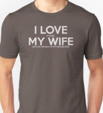I Love it when MY Wife Gets on The Back of my Motorcycle New Product T-Shirt