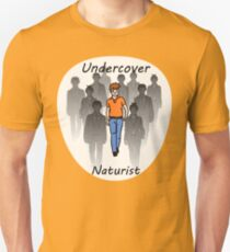 Undercover Naturist (Male) Unisex T-Shirt