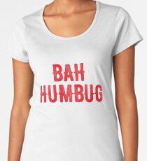 Bah Humbug (red) Premium Scoop T-Shirt