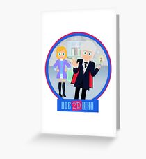 DOC2DWHO - Doctor and Jo Greeting Card