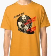 jethro tull too young too die telur Classic T-Shirt