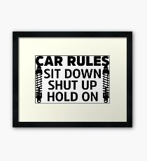 Rules In My Car Framed Print