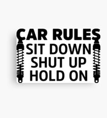 Rules In My Car Canvas Print
