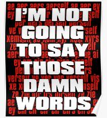 Werde diese verdammten Worte nicht sagen! Bill C-16 Jordan B. Peterson Poster