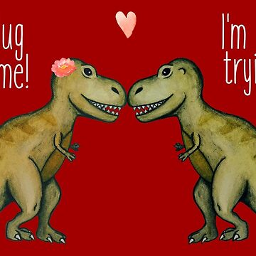 Hug Me T-Rex by bethcentral