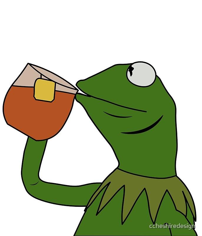 YouTube Just Kermit Sipping Tea | Kermit | Youtube.com ...  |Kermit The Frog Meme Drinking Tea